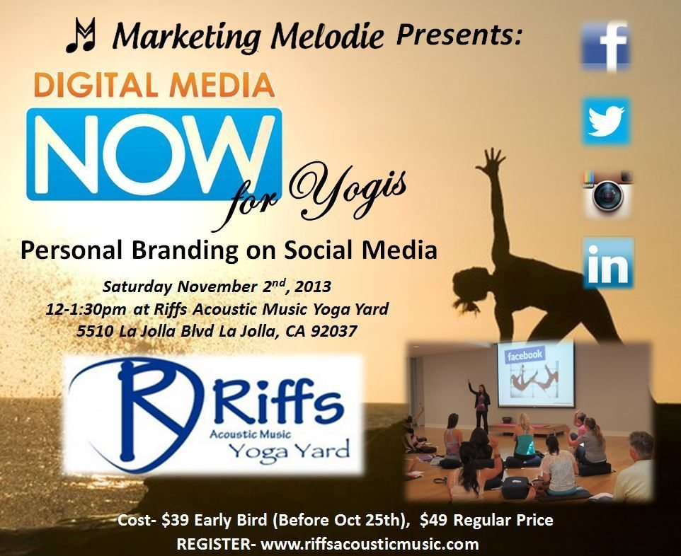 Digital Media Now for Yogis Returns to Riffs Yoga Yard Saturday November 2nd, 2013