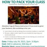 How to Pack Your Class- Marketing Workshop for Yoga & Fitness Pros is Back!