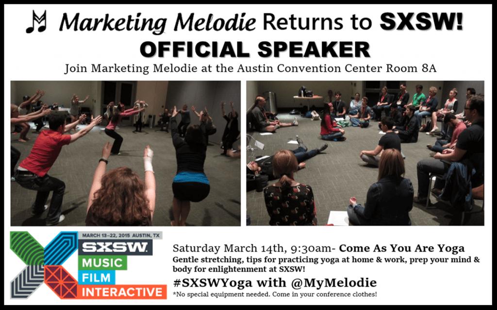 Marketing Melodie Returns to SXSW 2015